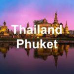 Thailand / Phuket – Urlaub mit besonderer Gastfreundschaft