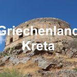 Griechenland / Kreta – Urlaub wie in der Antike